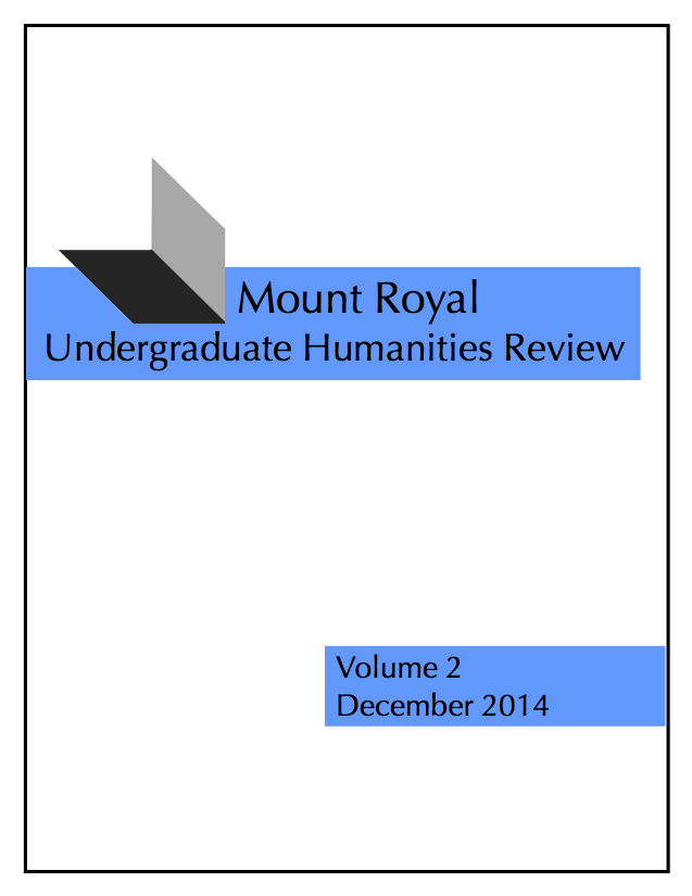 View Vol. 2 (2014): Mount Royal Undergraduate Humanities Review