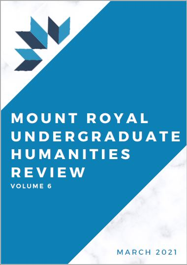 View Vol. 6 (2021): Mount Royal Undergraduate Humanities Review