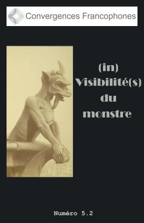 Afficher Vol. 5 No. 2 (2018): (in)Visibilité(s) du monstre
