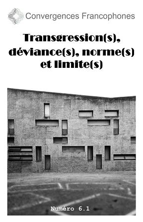 Afficher Vol. 6 No. 1 (2019): Transgression(s), déviance(s), norme(s) et limite(s)