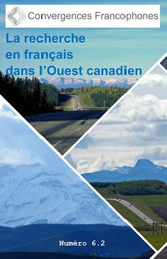 Afficher Vol. 6 No. 2 (2020): Actes de la journée d'étude « État des lieux : la recherche en en français dans l'Ouest canadien », Université Mount Royal, 12 avril 2019
